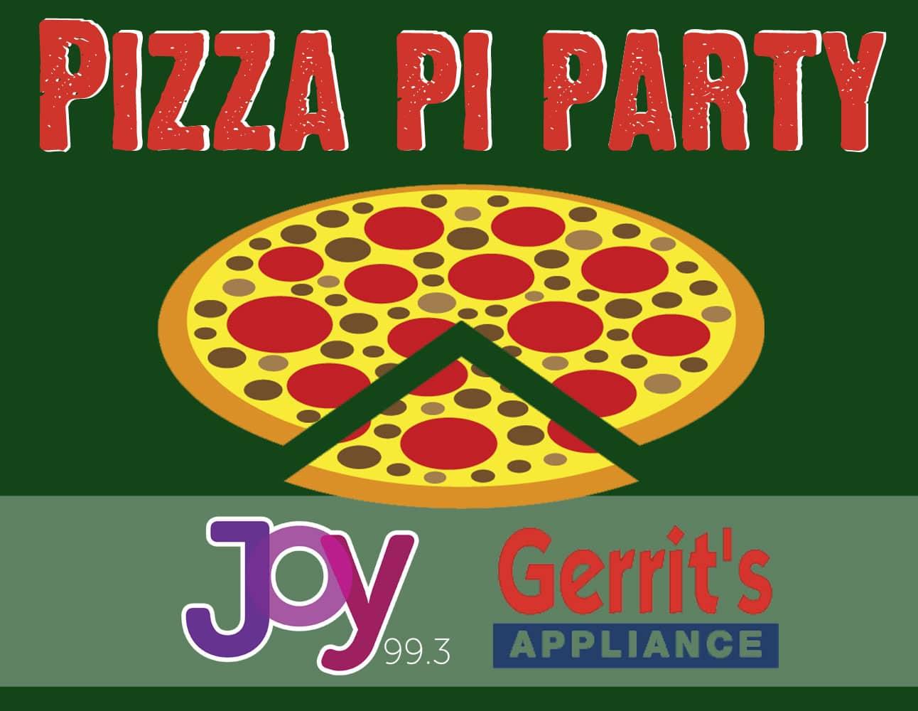 Gerrit's Appliance, Pizza 'Pi' Party!