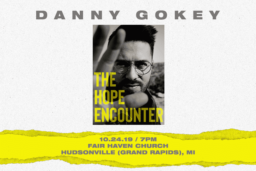 The Hope Encounter Tour with Danny Gokey